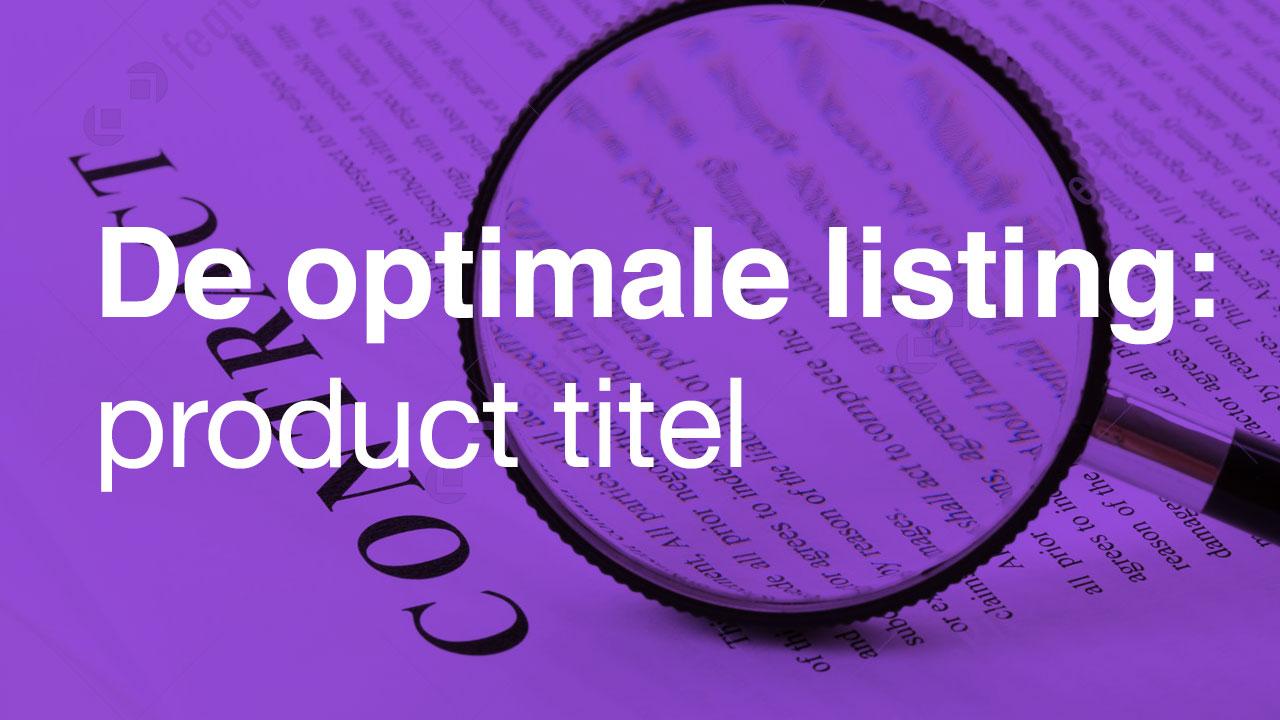 De optimale listing: product titel