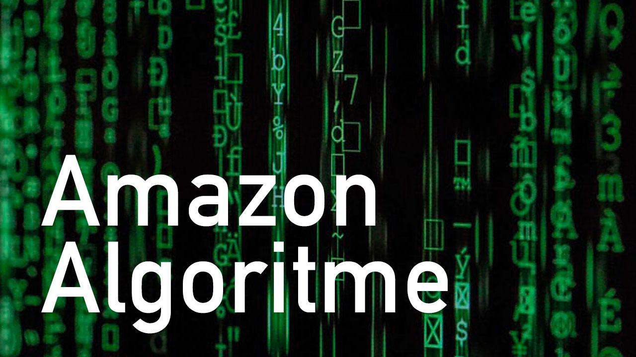 Wat is het Amazon Algoritme?